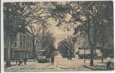 Myrtle Ave, from Jamaica Ave, Richmond Hill, L.I.